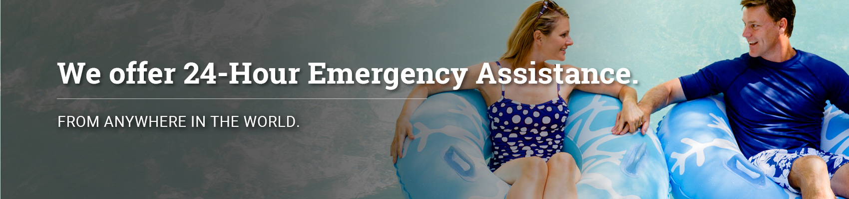 We offer 24-Hour Emergency Assistance.